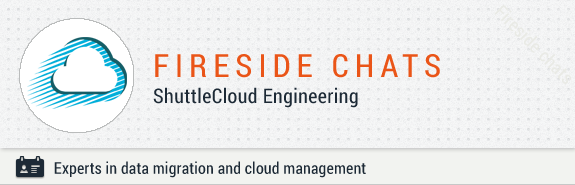 Fireside Chats with ShuttleCloud